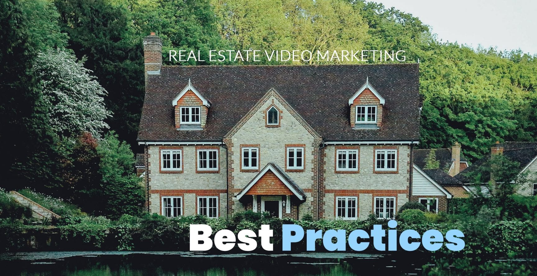 Real Estate Video Marketing Best Practices - Country House