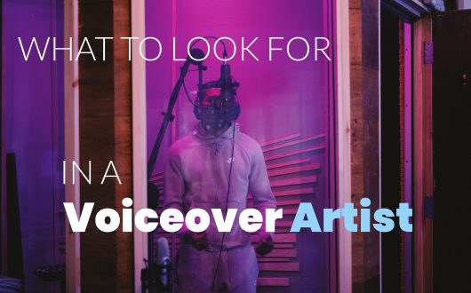 What to look for in a voiceover artist - voice actor recording